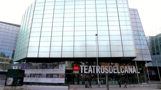 Los Teatros del Canal de Madrid reabrirán al público el próximo 17 de junio