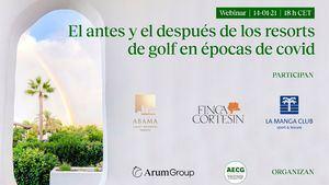 El futuro de los resorts de golf a debate en un webinar organizado por Arum Group