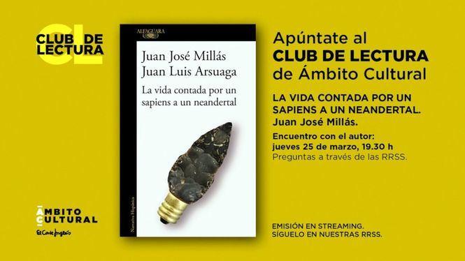 Ámbito Cultural: Club de Lectura con Juan José Millás