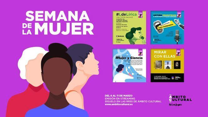 Ámbito cultural celebra la Semana de la Mujer con poesía, teatro, ciencia y arte