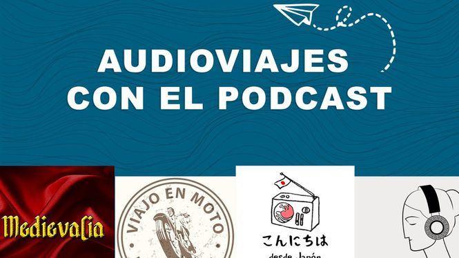 Audio viajes para descubrir con la imaginación maravillosos destinos esta Semana Santa