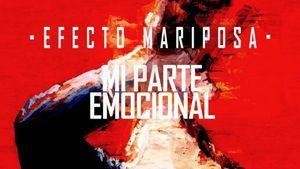 Mi parte emocional es el nuevo single de Efecto Mariposa