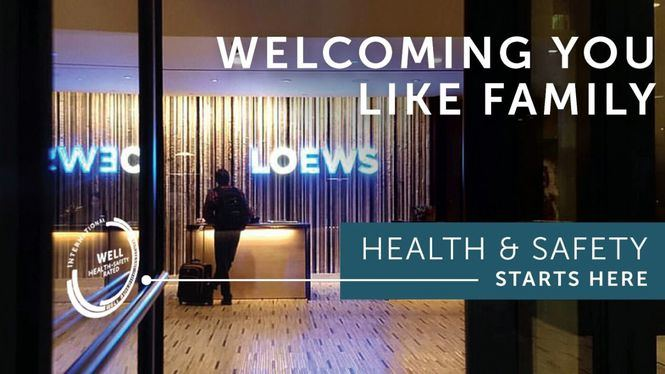 Loews Hotels & Co consigue el sello WELL Health-Safety