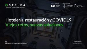 Informe de Ostela sobre los retos y tendencias de la Hotelería y Restauración en 2021