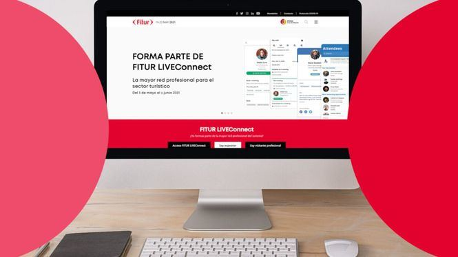 FITUR presenta su plataforma LIVEConnect, una red profesional para la industria turística