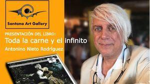 Antonino Nieto presentó su libro Toda la carne y el infinito