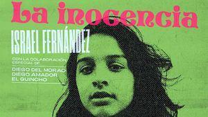 """Israel Fernández: Edición vinilo 7"""" del single La inocencia, con tema inédito como cara B"""