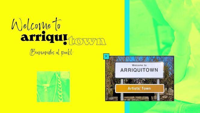Festival ArriquiTown para vivir un jolgorio cultural