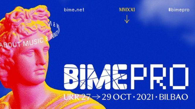 Bime Pro, el encuentro musical internacional se celebrará del 27 al 29 de octubre en Bilbao
