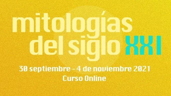 El curso Mitologías del siglo XXI se llevará a cabo online en seis sesiones temáticas