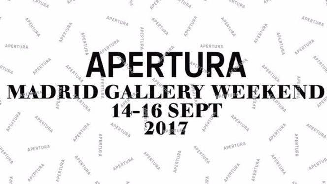 Apertura Madrid GalleryWeekend 2017