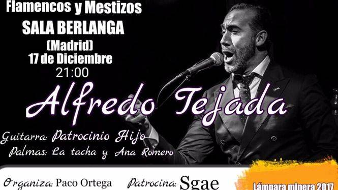 Actuaciones en Madrid de Alfredo Tejada