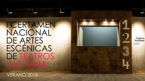 Los Teatros Luchana lanzan su Certamen de Artes Escénicas