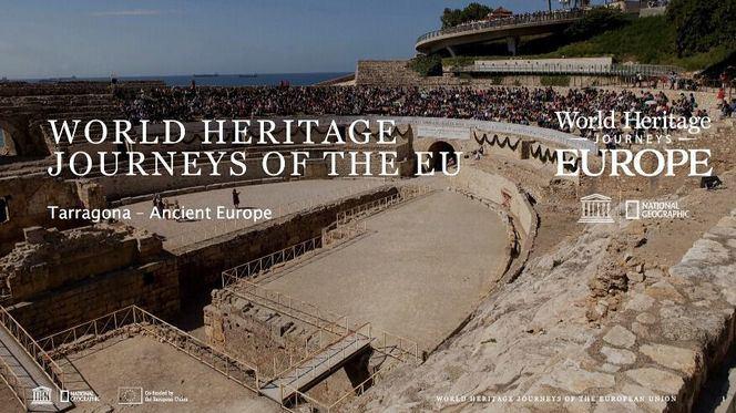 Tarragona, destino integrado en el World Heritage Journeys of Europe