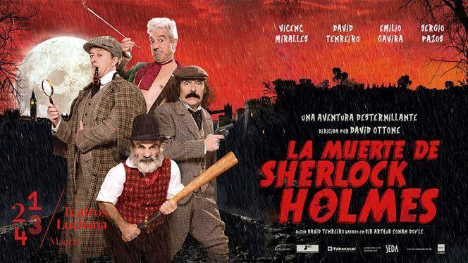 La muerte de Sherlock Holmes. Teatros Luchana