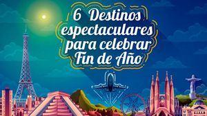 España uno de los 6 destinos más espectaculares para celebrar fin de año