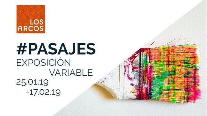 Los Arcos acoge la exposición colectiva de arte contemporáneo #pasajes