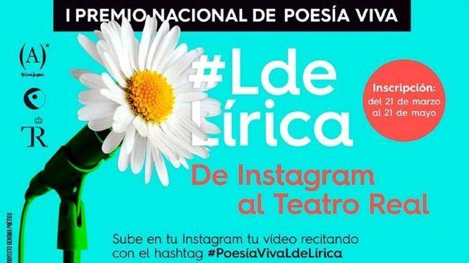 De Instagram al Teatro Real: #LdeLírica, un premio para la poesía viva